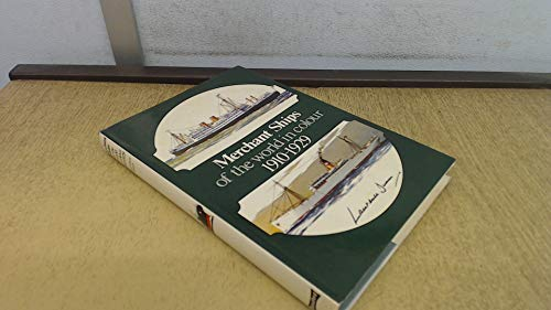 9780713705690: Merchant Ships of the World in Colour, 1910-29