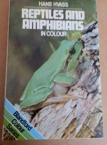 9780713705706: Reptiles and Amphibians in Colour (Blandford Colour Series)