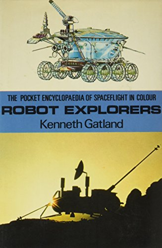 9780713705737: Robot Explorers (Colour)