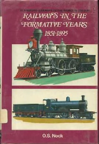 Railways in the Formative Years 1851 - 1895