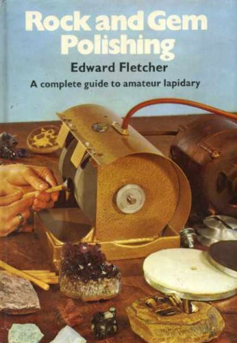 9780713706178: Rock and Gem Polishing: Complete Guide to Amateur Lapidary