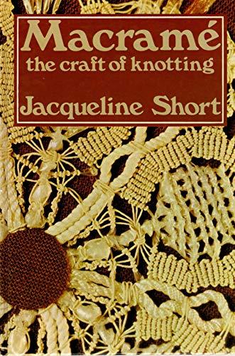 9780713706260: Macrame: Craft of Knotting