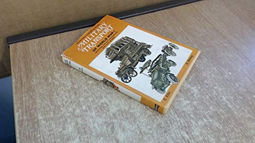 9780713707014: Military Transport of World War I: Including Vintage and Post-war Vehicles (Mechanised warfare in colour)
