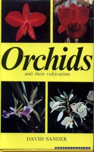 9780713707175: Orchids and their cultivation