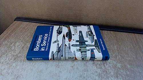 9780713707441: Bombers in Service: Patrol and Aircraft Since 1960 (Colour)