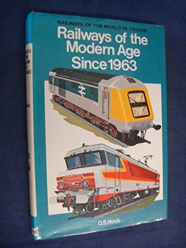9780713707533: Railways of the Modern Age Since 1963