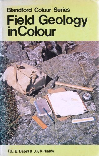 9780713707700: Field Geology (Colour)