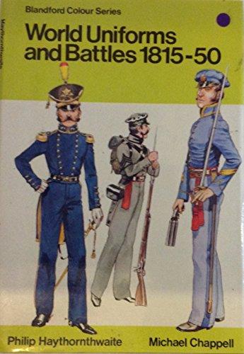 9780713707762: World Uniforms and Battles, 1815-50 (Colour)
