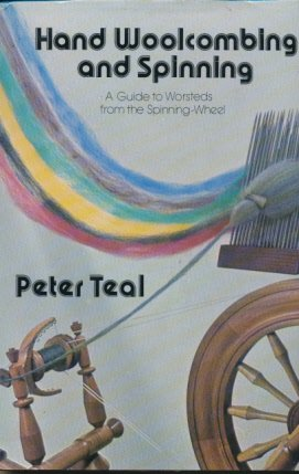 9780713708141: Hand Wool Combing and Spinning: A Guide to Worsteds from the Spinning Wheel