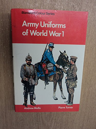 9780713708219: Army Uniforms of World War I (Colour)