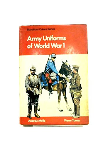 9780713708219: Army Uniforms of World War I: European and United States Armies and Aviation Services