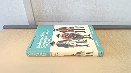 9780713708226: Uniforms of the Seven Years War, 1756-64