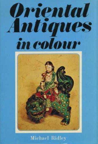 9780713708295: Oriental Antiques (Colour)