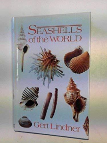 Seashells of the World (Colour): Lindner, Gert