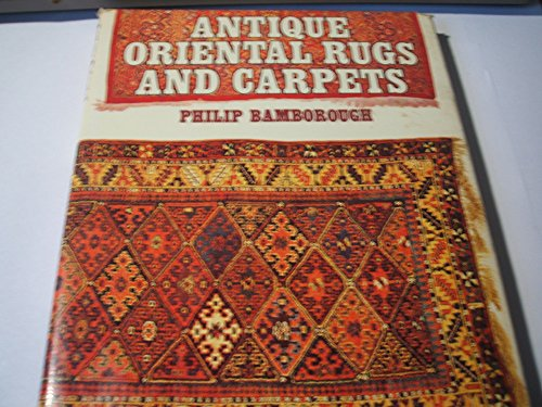 9780713708622: Antique Oriental Rugs and Carpets