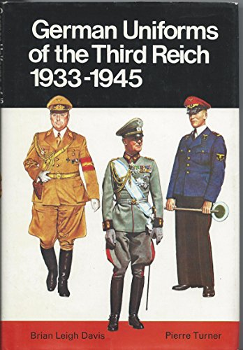 9780713708813: German Uniforms of the Third Reich, 1933-45 (Colour)