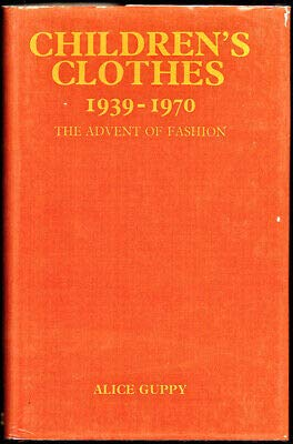 9780713708967: Children's Clothes, 1939-70