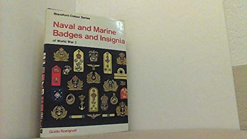 9780713709193: Naval and Marine Badges and Insignia of World War Two (Colour)