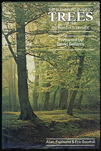 Guide to Trees of the British Countryside: Alan Fairhurst; Eric Soothill