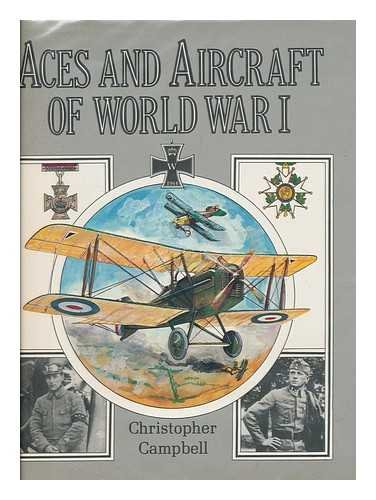 Aces and Aircraft of World War I: Campbell, Christopher