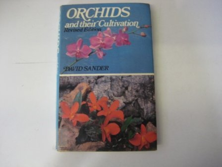 9780713709797: Orchids and their cultivation