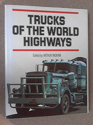 Trucks of the World Highways
