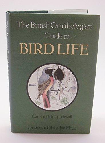 9780713709964: British Ornithologist's Guide to Bird Life
