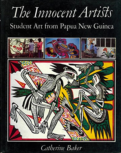 The Innocent Artists: Student Art from Papua New Guinea