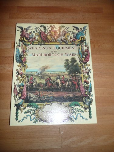 9780713710137: Weapons and equipment of the Marlborough wars