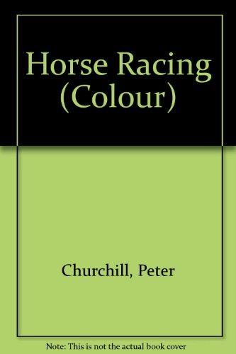 Horse Racing (Colour): Peter Churchill