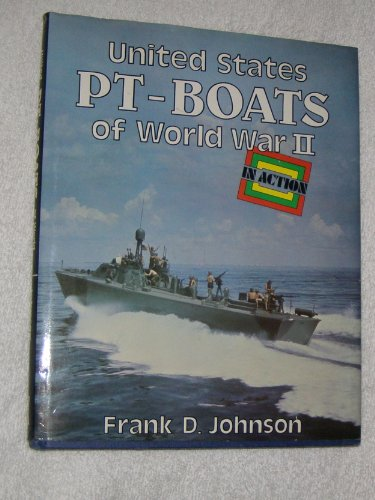 9780713710250: United States Pt-Boats of World War II in Action