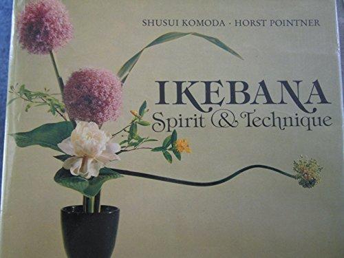 9780713710403: Ikebana, Spirit and Technique (English and German Edition)