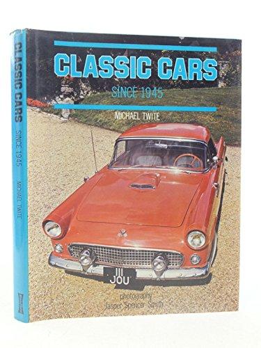 Classic Cars Since 1945: Twite Michael