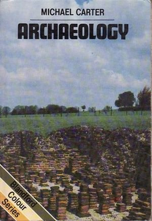 9780713710670: Archaeology (Colour)