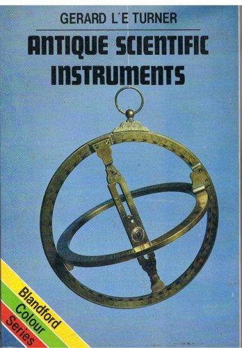 9780713710687: Antique Scientific Instruments (Colour)