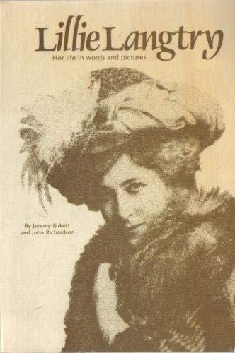 9780713710731: Lillie Langtry: Her Life in Words and Pictures