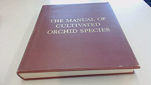 9780713710977: Manual of Cultivated Orchid Species
