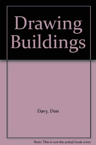 9780713711097: Drawing Buildings
