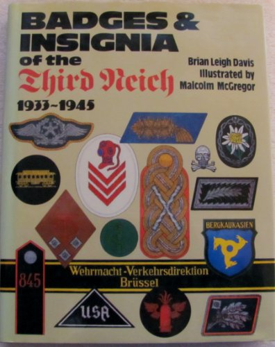Badges and Insignia of the Third Reich 1933-1945: Davis, Brian Leigh