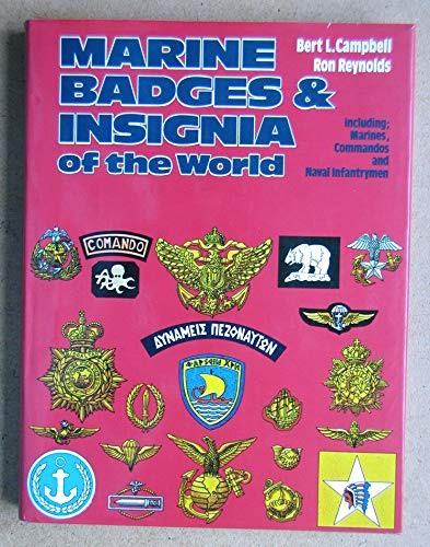 Marine Badges and Insignia of the World : Including Marines, Commandos and Naval Infantrymen: ...