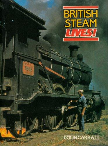 9780713711622: British Steam Lives