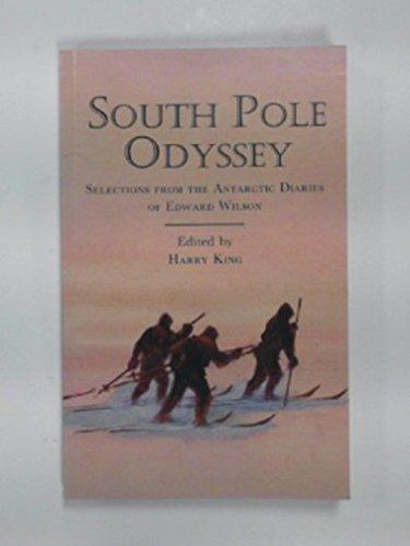South Pole Odyssey: Harold King