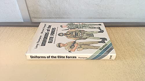 9780713712599: Uniforms of the Elite Forces: Including the SAS and United States Special Forces
