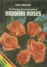 The Pocket Encyclopaedia of Modern Roses