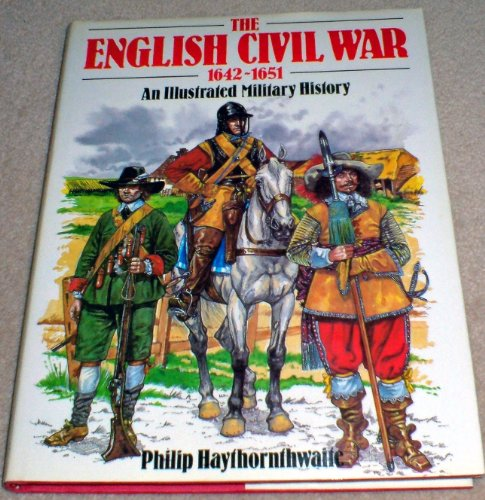 9780713712636: English Civil War, 1642-1651: An Illustrated Military History