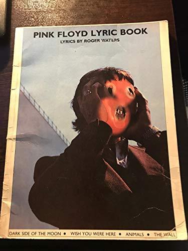9780713712803: Pink Floyd Lyric Book: Lyrics by Roger Waters