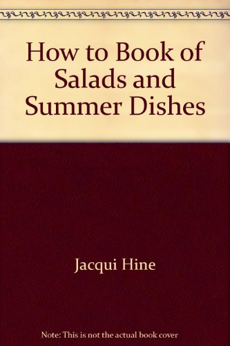 How to Book of Salads & Summer Dishes (How To.(Sterling))