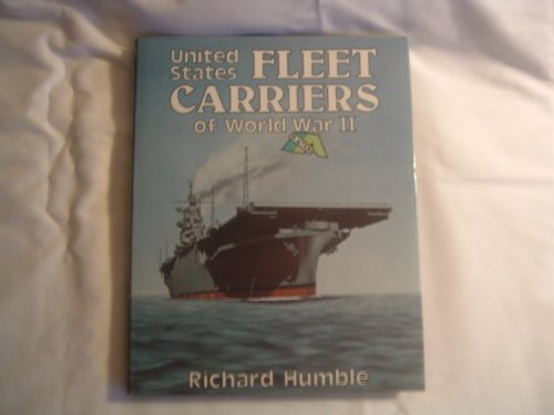 UNITED STATES NAVY FLEET CARRIER S OF WORLD WAR TWO: In Action