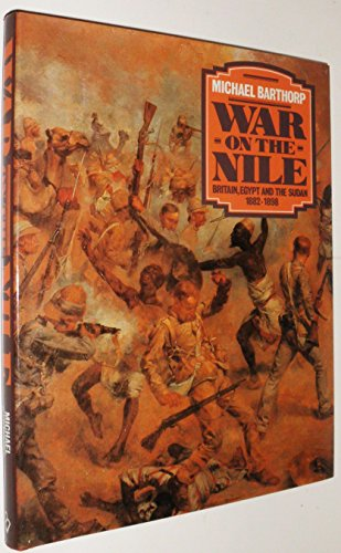 9780713713107: War on the Nile: Britain, Egypt and the Sudan, 1882-98