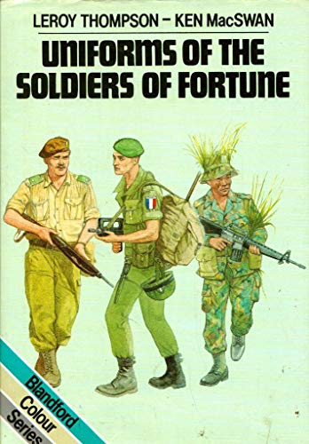 9780713713282: Uniforms of the Soldiers of Fortune